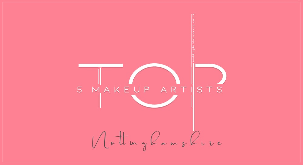 Wedding Makeup Artist Nottingham