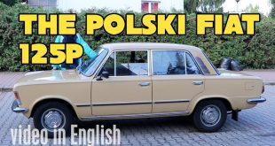 The Polski Fiat 125p [video in English]  – [Video]