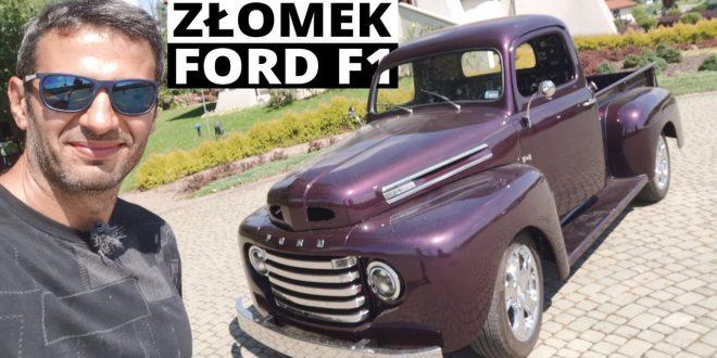 """""""Złomek"""" Ford F1 1949 – restomod marzeń (Explorer V8 inside)  – [Video]"""