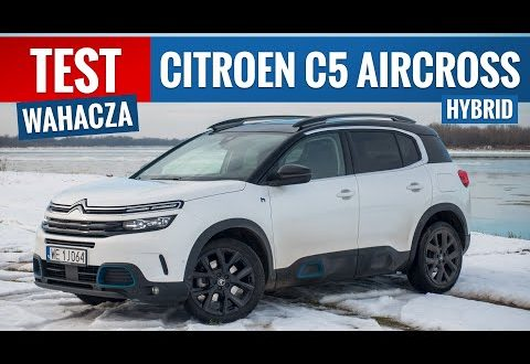 Citroen C5 Aircross Hybrid 2021 – TEST PL (1.6 PureTech 225 KM) Kanapa z prądem  – [Video]