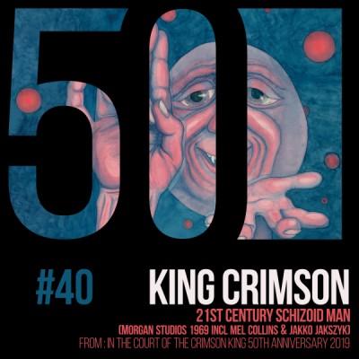 KC50 40 21st Century Schizoid Man (Morgan Studios)