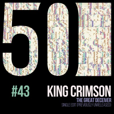 KC50 43 The Great Deceiver (Single Edit, Previously Unreleased)
