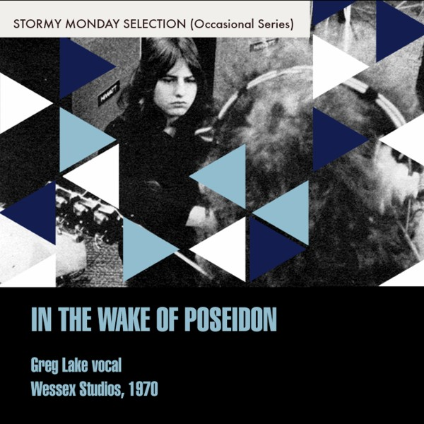 The Wake Of Poseidon (Greg Lake Vocal)