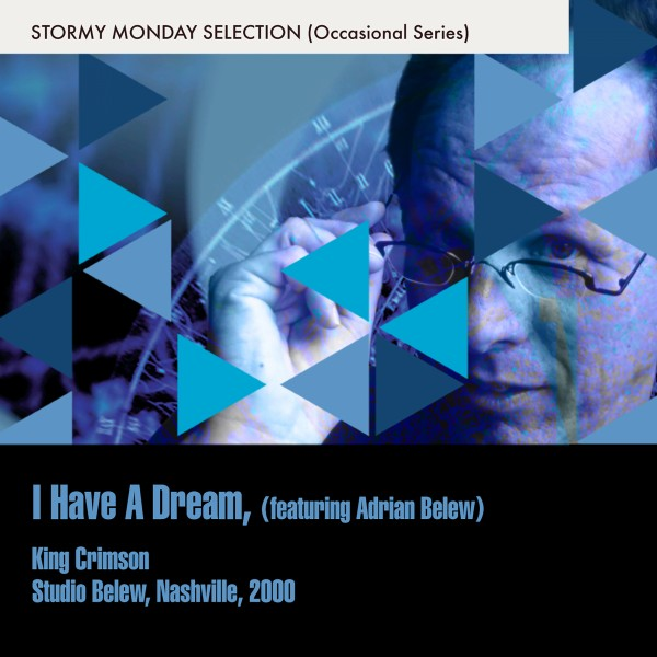 I Have A Dream (Featuring Adrian Belew)