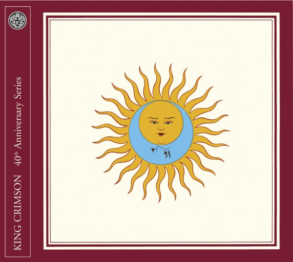 Larks' Tongues in Aspic 40th anniversary edition