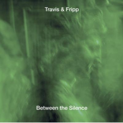 Travis & Fripp