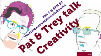 Pat & Trey Talk